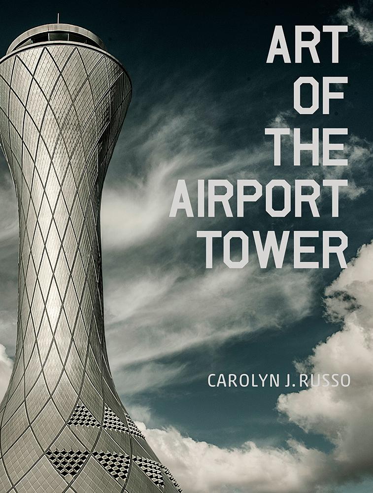 ArtofAirportTower_FrontCVR_FPO_060215.indd